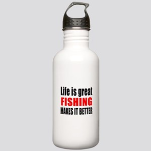 Life is great Fishing Stainless Water Bottle 1.0L