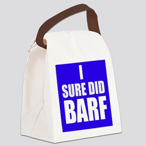 I Sure Did Barf Canvas Lunch Bag