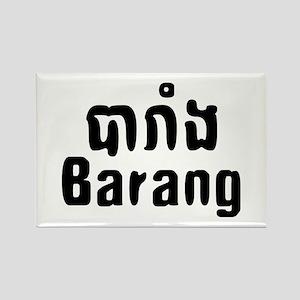 Barang ~ Khmer word for Westerner Magnets