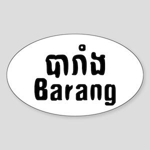 Barang ~ Khmer word for Westerner Sticker