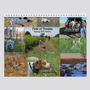 Field Of Dreams Hunting Pointer Wall Calendar