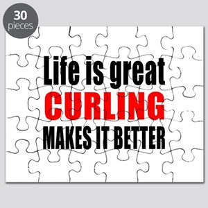 Life is great Curling makes it better Puzzle