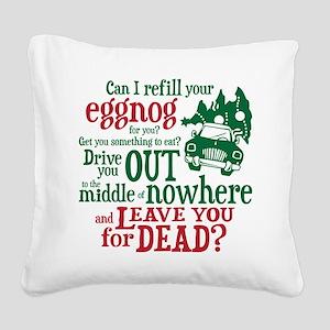 Eggnog Quote Square Canvas Pillow