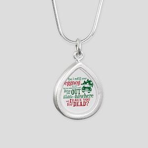 Eggnog Quote Silver Teardrop Necklace