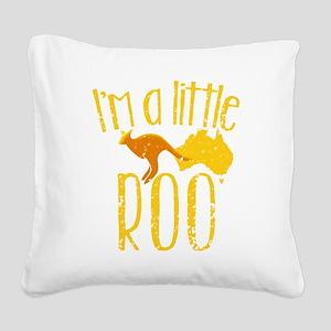 I'm a little Roo KANGAROO JOE Square Canvas Pillow