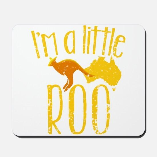 I'm a little Roo KANGAROO JOEY cute (dis Mousepad