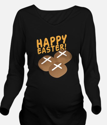 HAPPY EASTER with ho Long Sleeve Maternity T-Shirt