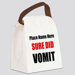 Sure Did Vomit Canvas Lunch Bag