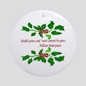 Holiday Shakespeare Quote Round Ornament