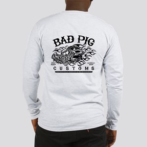 Bad Pig Long Sleeve T-Shirt