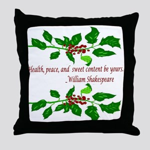 holiday shakespeare quote Throw Pillow