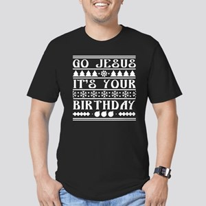 Go Jesus It's Your Birthday Men's Fitted T-Shirt (