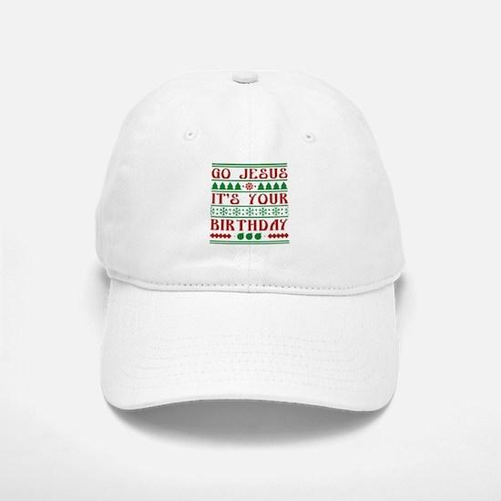 Go Jesus It's Your Birthday Baseball Baseball Cap
