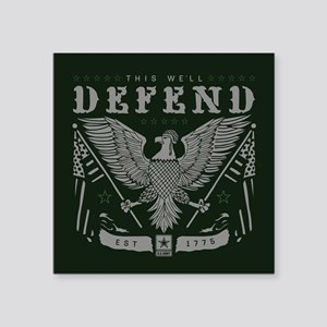 "Army This We'll Defend Square Sticker 3"" x 3"""