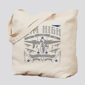 Aim High Fly Fight Win Tote Bag