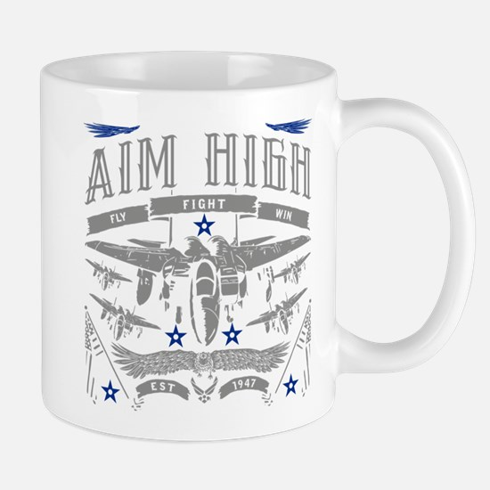 Aim High Fly Fight Win Mug