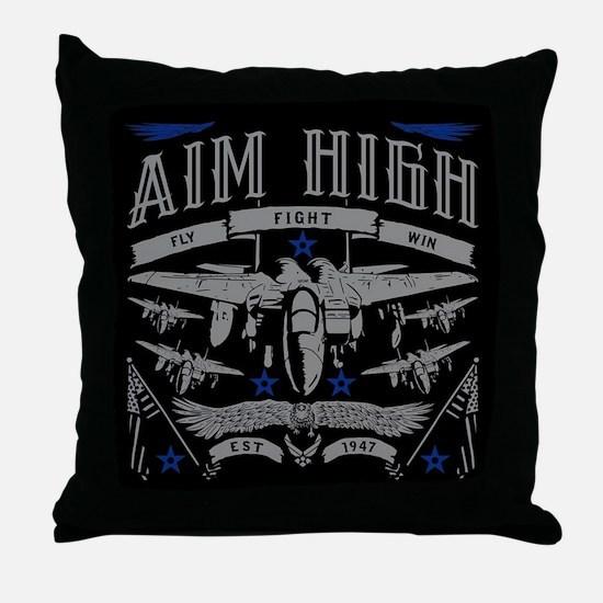 Aim High Fly Fight Win Throw Pillow
