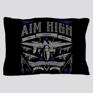 Aim High Fly Fight Win Pillow Case