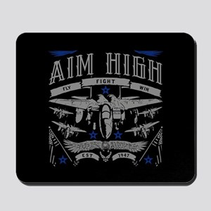 Aim High Fly Fight Win Mousepad