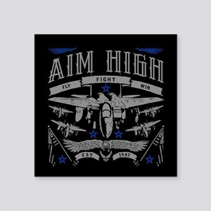 "Aim High Fly Fight Win Square Sticker 3"" x 3"""