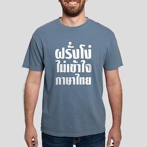 Stupid Farang Does Not Understand Thai Language T-