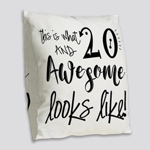Awesome 20 Years Old Burlap Throw Pillow