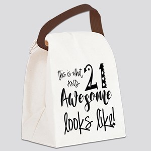 Awesome 21 Year Old Canvas Lunch Bag