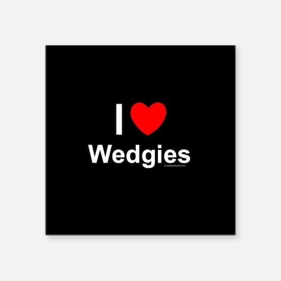 "Wedgies Square Sticker 3"" x 3"""