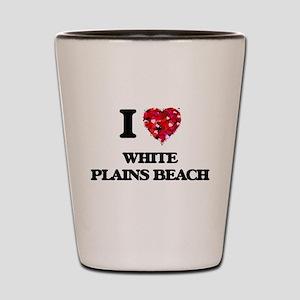 I love White Plains Beach Hawaii Shot Glass