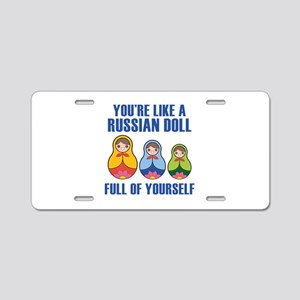 Full Of Yourself Aluminum License Plate