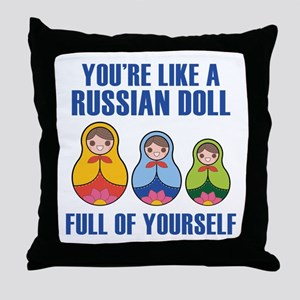 Full Of Yourself Throw Pillow