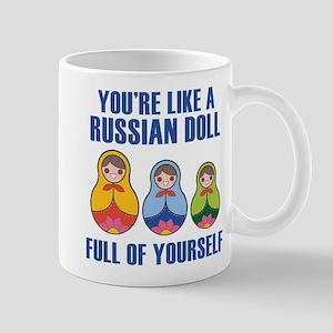 Full Of Yourself Mug