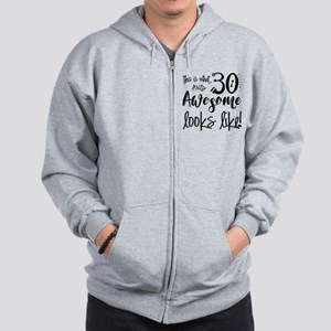 Awesome 30 Year Old Zip Hoodie