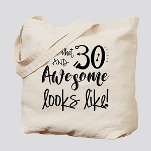 Awesome 30 Year Old Tote Bag