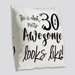 Awesome 30 Year Old Burlap Throw Pillow
