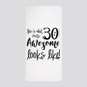 Funny 30th Birthday Quotes Beach Towels Cafepress