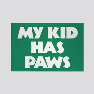 My Kid Has Paws Rectangle Magnet