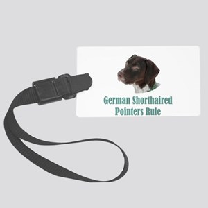 German Shorthaired Pointers Rule Large Luggage Tag