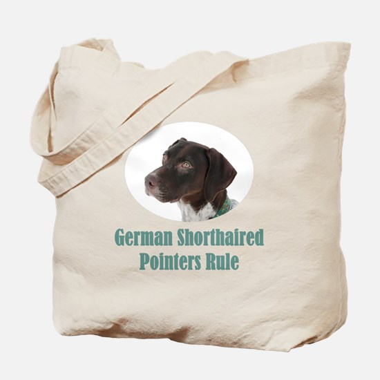 German Shorthaired Pointers Rule Tote Bag