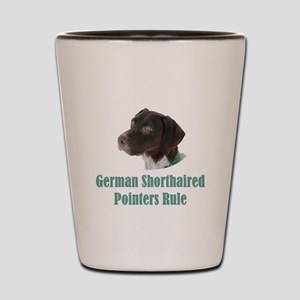 German Shorthaired Pointers Rule Shot Glass