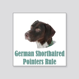 "German Shorthaired Pointers Square Sticker 3"" x 3"""
