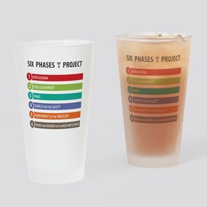 6 Phases of a Project Drinking Glass