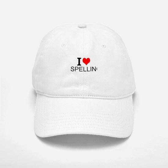 I Love Spelling Baseball Baseball Baseball Cap