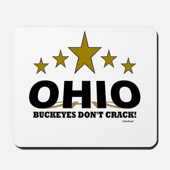 Ohio Buckeyes Don't Crack Mousepad