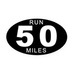Run 50 Miles Oval Car Magnet