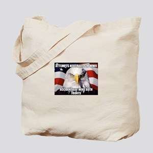 America Tried to Remain Neutral But ends Tote Bag