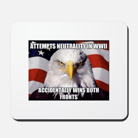 America Tried to Remain Neutral But ends Mousepad