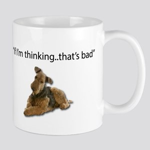 A thinking Airedale is a plotting, destructiv Mugs