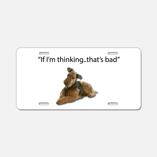 A thinking Airedale is a pl Aluminum License Plate