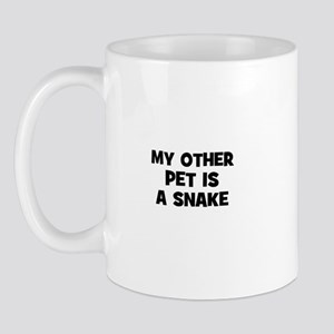 my other pet is a snake Mug